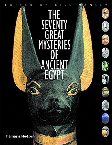 The Seventy Great Mysteries of Ancient - Ancient Art Egypt