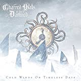 Cold Winds on Timeless Days by Charred Walls Of The Damned (2011-10-11)