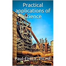 Practical applications of science