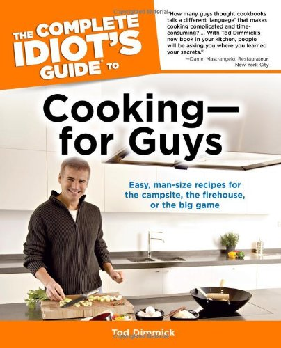 Download The Complete Idiot's Guide to Cooking--for Guys pdf