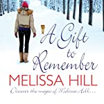 A Gift to Remember | Melissa Hill