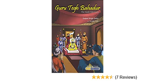 Sikh Kids Comic Guru Teg Bahadur based on Sakhis by Daljeet Singh Sidhu English