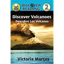 Discover Volcanoes/ Descubre Los Volcanes (Xist Kids Bilingual Spanish English)