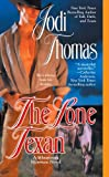 The Lone Texan (A Whispering Mountain Novel Book 4) by
