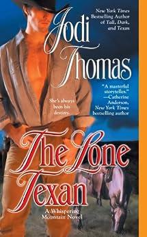 The Lone Texan (A Whispering Mountain Novel Book 4) by [Thomas, Jodi]