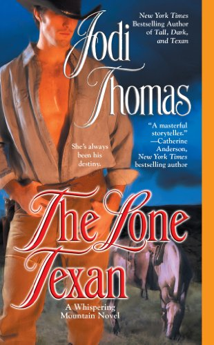 The Lone Texan (A Whispering Mountain Novel Book 4) by Jodi Thomas