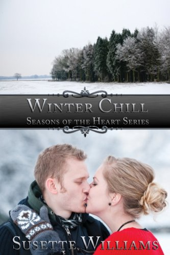 Book: Winter Chill (Seasons of the Heart) by Susette Williams
