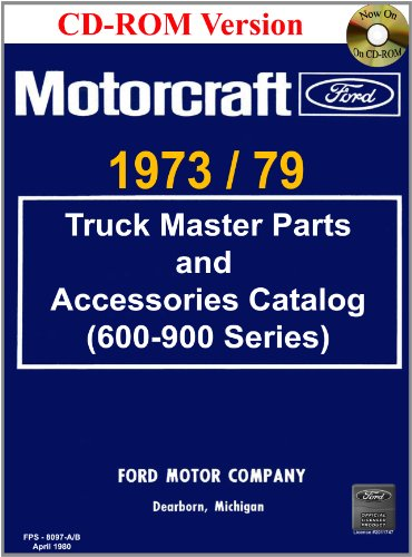 1973/79 Ford Truck Master Parts and Accessory Catalog (600-900 (Ford Truck Parts Catalog)