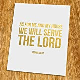 Joshua 24: 15 We will serve The Lord Gold Print (Unframed), Christian Art, Gold Foil Print, Gold Foil Art, 8×10″, TC-014G