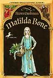 Matilda Bone, Karen Cushman, 0440418224