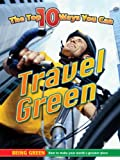 Travel Green, Steve Goldsworthy, 1616900857