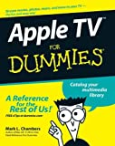 Apple TV for Dummies, Mark L. Chambers, 0470173629