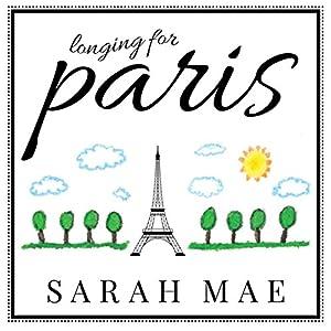 Longing for Paris Audiobook