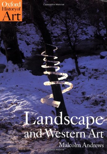 History Landscape Art - Landscape and Western Art (Oxford History of Art)