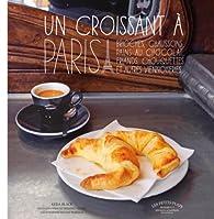 Un croissant à Paris par Keda Black