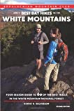 AMC's Best Day Hikes in the White Mountains, 2nd, Robert Buchsbaum, 1934028436