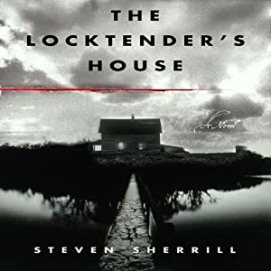 The Locktender's House Audiobook