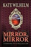 Mirror, Mirror: A Barbara Holloway Mystery (Barbara Holloway Novels)