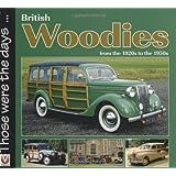 British Woodies Those Were the Days Series)