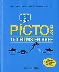 Pictologies 150 films en bref par Matteo Civaschi