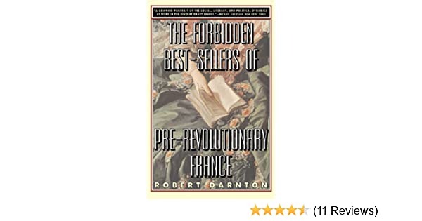 Amazon the forbidden best sellers of pre revolutionary france amazon the forbidden best sellers of pre revolutionary france 9780393314427 robert darnton books fandeluxe Images