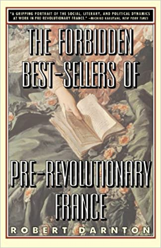 Amazon.com: The Forbidden Best-Sellers of Pre-Revolutionary France ...