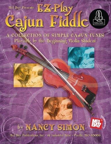 EZ-Play Cajun Fiddle: A Collection of Simple Cajun Tunes by Nancy Simon (2015-02-20)