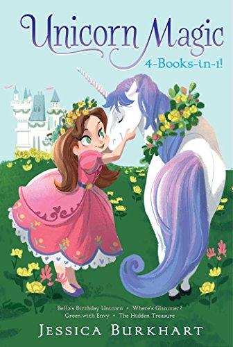 Unicorn Magic 4-Books-in-1!: Bella's Birthday Unicorn; Where's Glimmer?; Green with Envy; The Hidden Treasure]()