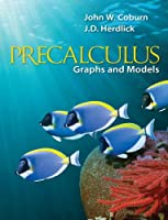 Precalculus: Graphs & Models Front Cover