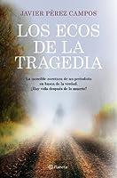 Los Ecos De La Tragedia ((Fuera De