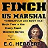 Finch US Marshal: Rendevzous with Boot Hill