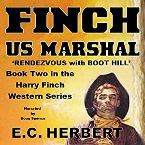 Finch US Marshal: Rendevzous with Boot Hill Audiobook