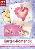 Karten-Romantik. Bezaubernde Designs aus schönen Papieren & Co.