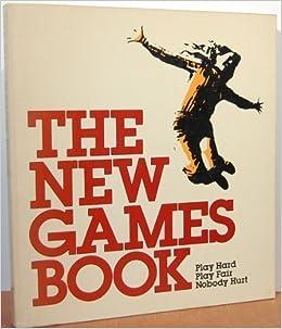 New Games Book: New Games Foundation: 9780385125161: Amazon.com: Books