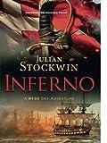 Inferno: A Kydd Sea Adventure, Book 17 (Kydd Sea Adventures)
