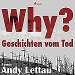 Why? Geschichten vom Tod | Andy Lettau