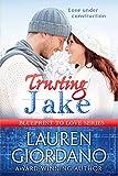 Trusting Jake (Blueprint To Love Book 1)