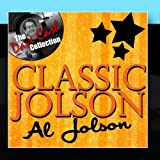 Classic Jolson - [The Dave Cash Collection]