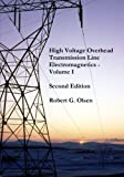 img - for High Voltage Overhead Transmission Line Electromagnetics Volume I book / textbook / text book