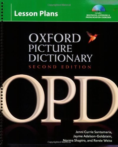 Oxford Picture Dictionary Lesson Plans with Audio CDs (3): Instructor planning resource (Book, CDs, CD-ROM) for multilevel listening and pronunciation exercises. (Oxford Picture Dictionary 2e) 2nd (second) by Adelson-Goldstein, Jayme, Shapiro, Norma, Santamaria, Jenni (2008) Spiral-bound