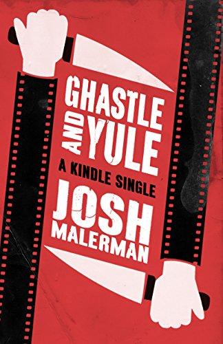 Ghastle and Yule (Kindle Single) (English Edition)