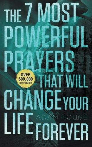 The 7 Most Powerful Prayers That Will Change Your Life (Inspirational Prayer)
