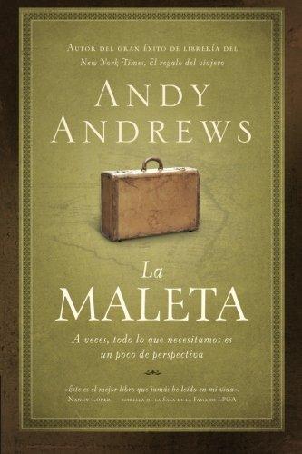 La maleta: A veces, todo lo que necesitamos es un poco de perspectiva (Spanish Edition)