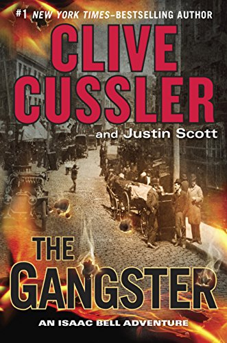 The Gangster (Isaac Bell Series Book 9)