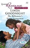 The Millionaire's Nanny Arrangement, Linda Goodnight, 0373183992