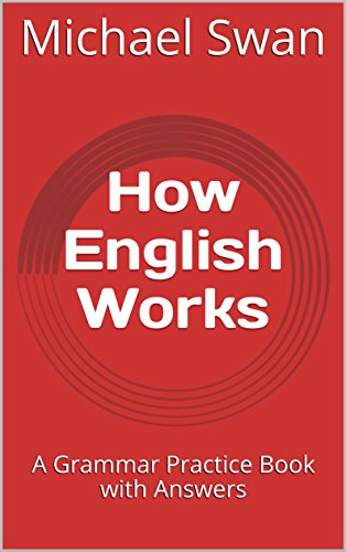 How english works a grammar practice book with answers kindle how english works a grammar practice book with answers by swan michael fandeluxe Images