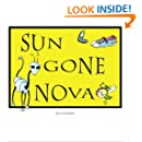 Sun Gone Nova: A Collection of Cartoons by Evie Ryland