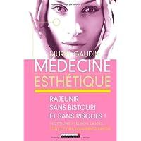Médecine esthétique : Rajeunir sans bistouri et sans risques !