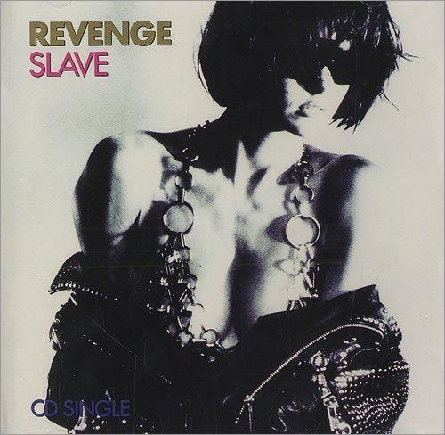 Slave (9 tk CD-5 remix single EP) b/w Jesus...I Love You by Revenge (1990-09-13)