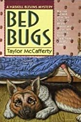 Bed Bugs: A Haskell Blevins Mystery